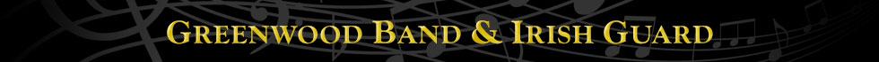 Greenwood Band & Irish Guard